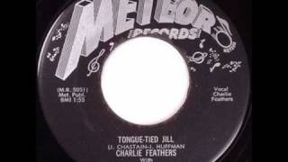 Charlie Feathers - Tongue Tied Jill.wmv