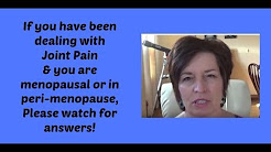 How to find relief from Joint Pain during Menopause or PeriMenopause