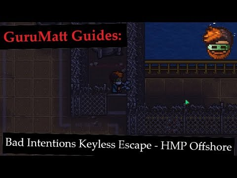 GuruMatt Guides: Bad Intentions Keyless Escape [Multiplayer] - HMP Offshore  - The Escapists 2