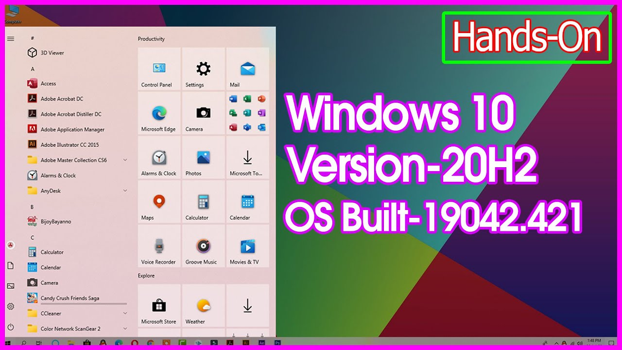 Windows 10 20H2, OS Built 19042.421, Here New Start Menu And Many More (Cumulative Update Preview)