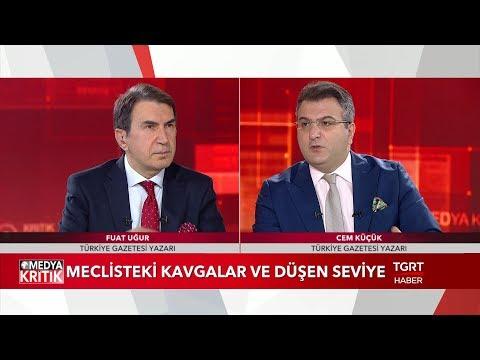 Medya Kritik - Fuat Uğur - Cem Küçük - 12 Aralık 2018