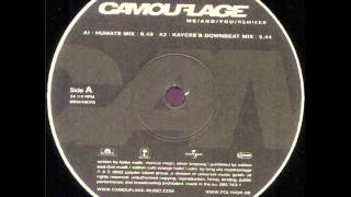 Camouflage Me And You Humate Remix