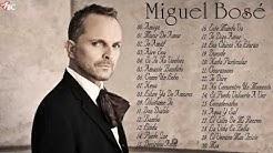 Las 30 Mejores canciones de  Miguel Bosé  - Miguel Bosé Sus Mejores Éxitos