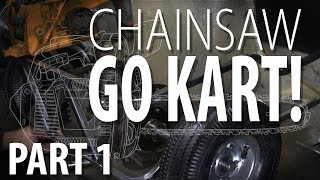 CHAINSAW GO KART! - Part 1