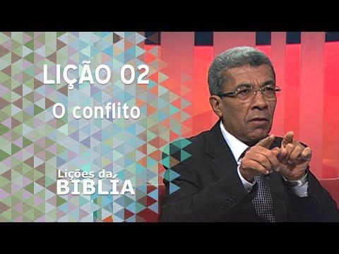 Lição 2 - O conflito - Lições da Bíblia