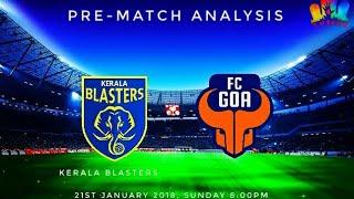 Kerala blasters vs fc goa pre match analysis (preview)