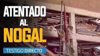 Las Barbaries de las FARC: Atentado al Club el Nogal  Primera Parte- Testigo Directo HD