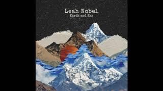 """Leah Nobel - """"Earth and Sky"""" (Official Audio)"""