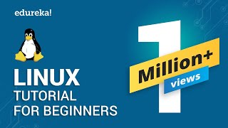 Linux Tutorial For Beginners - 1 | Linux Administration Tutorial | Linux Commands | Edureka
