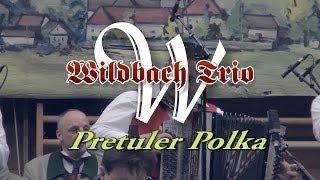 """Wildbach Trio  """"Pretuler Polka"""""""