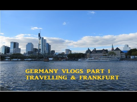 Germany Vlogs part 1 - 27 hours of travelling, a day in Frankfurt