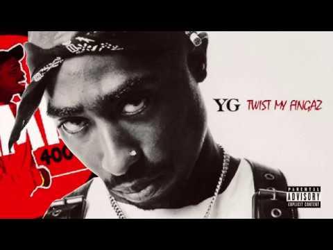 YG feat. 2Pac - Twist My Fingaz (Official Audio) [Prod by. Remix400]