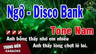 Karaoke Ngỡ Remix Tone Nam Disco bank | Trọng Hiếu