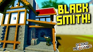 Pretending to Blacksmith But I Have No Idea What I'm Doing [MFW]  - Scrap Mechanic Gameplay