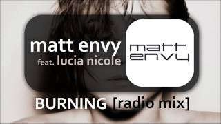 Matt Envy Feat. Lucia Nicole - Burning [Radio Mix]