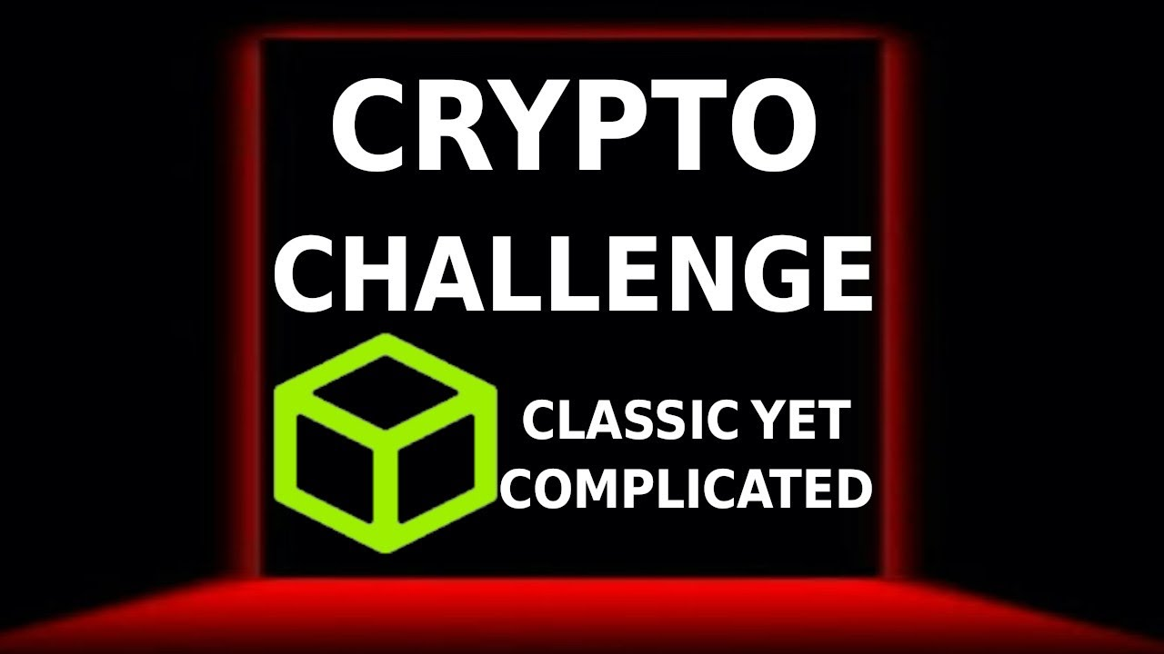 classic yet complicated ! hackthebox (crypto challenge )
