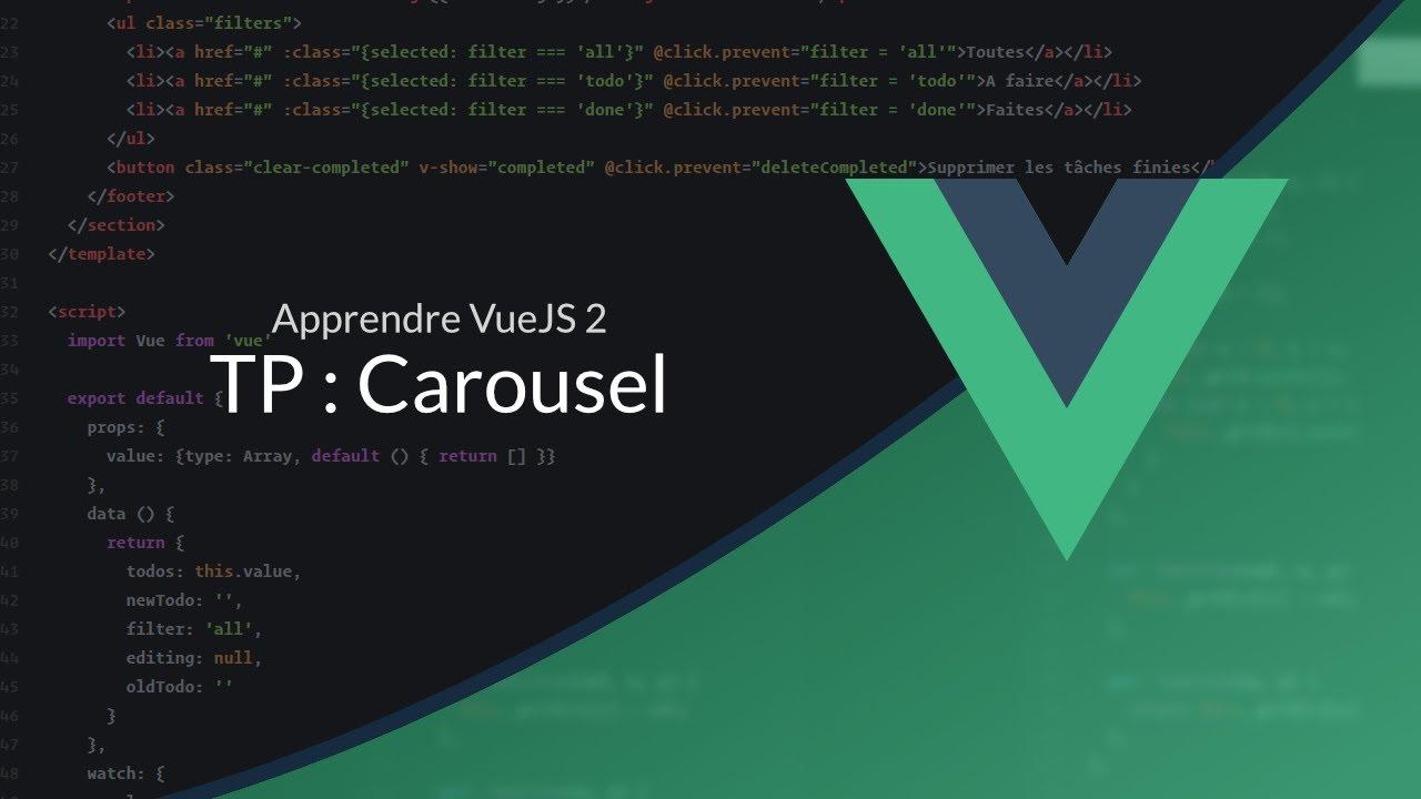 VueJS 2 (12/16) : TP : Carousel