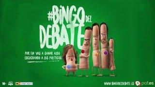 El #BingoDelDebate del 7d