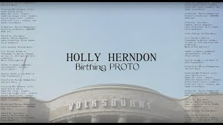 Holly Herndon - Birthing PROTO