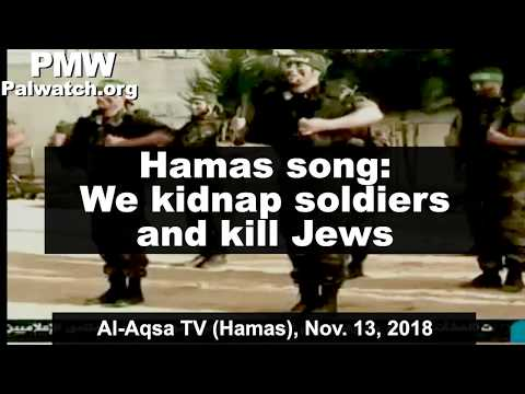 Hamas song: We kidnap soldiers and kill Jews