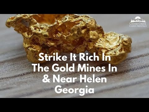 Gold Mining in Helen, Georgia: How To Strike It Rich In North