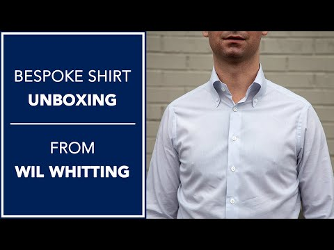 Bespoke Shirt Unboxing - Wil Whitting | Kirby Allison