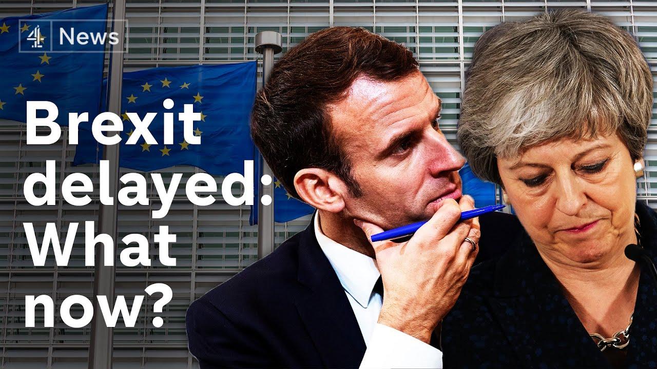 Brexit delayed - what happens now?