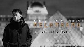 Download lagu Hedi Yunus - Melamarmu (Official Audio)