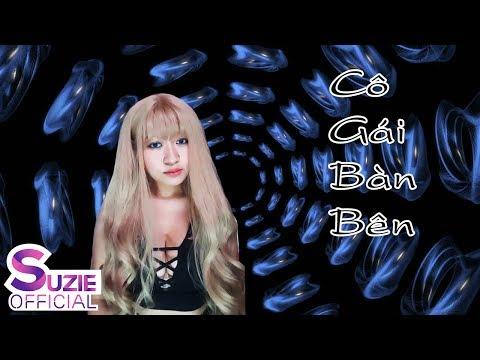 Cô Gái Bàn Bên Bựa | Suzie | Rap Cover
