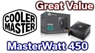 MasterWatt 450w 80+ Power Supply - Great Value