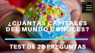 TEST DE CAPITALES DEL MUNDO (20 PREGUNTAS)