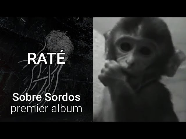 Sobre Sordos - Raté