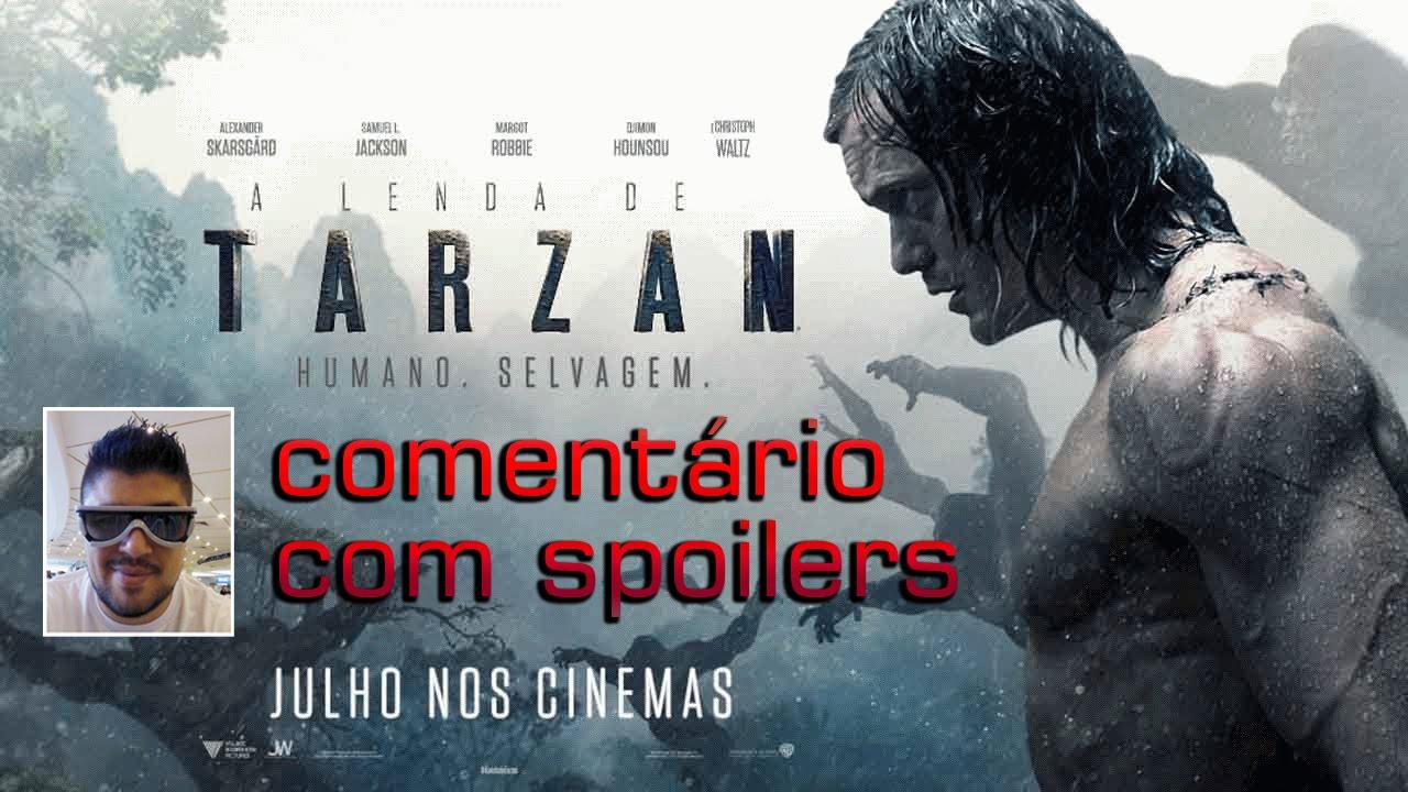 A Lenda de Tarzan (Com Spoilers)