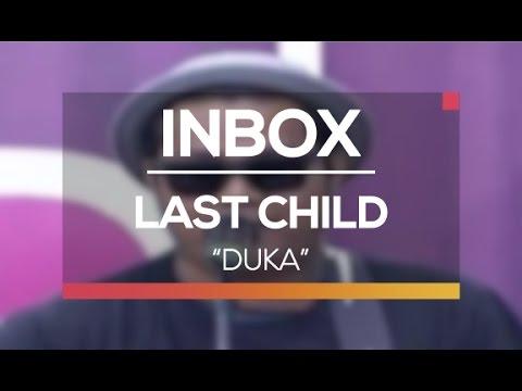 Last Child - Duka (Live on Inbox)