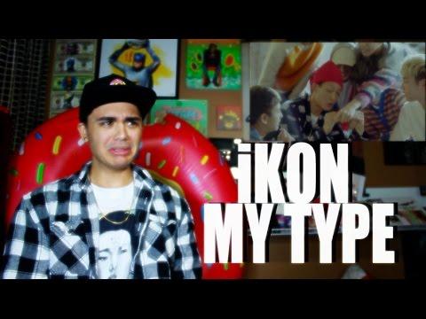 iKON - MY TYPE MV Reaction [POW!]