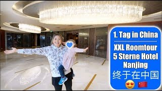 Ankunft in China 😍 Roomtour 5 Sterne Hotel in Nanjing! Paket von Danny | China VLOG 2 | Mamiseelen