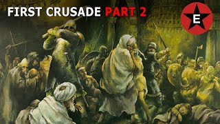 First Crusade Part 2 of 2