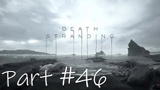 Let's Play - Death Stranding Part #46