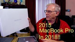 Why Did I Buy a 2015 MacBook Pro in 2018???