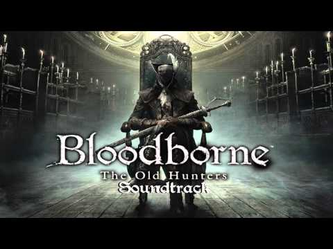 Bloodborne Soundtrack OST