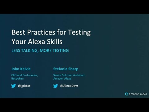 Alexa Live  Best Practices For Testing Your Alexa Skills