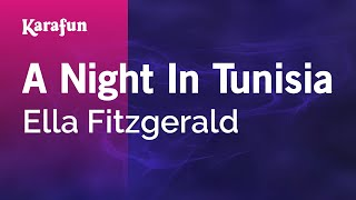 Karaoke A Night In Tunisia - Ella Fitzgerald *