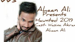 Bhout In Purnea|AhaanAli|WasimAkram|Horror Vlog 2018|LattestBlog|Bihar