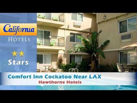 Comfort Inn Cockatoo Near LAX, Hawthorne Hotels - California