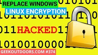 REPLACE WINDOWS 10: How to Encrypt Files and Folders in Linux #Geekoutdoors.com EP