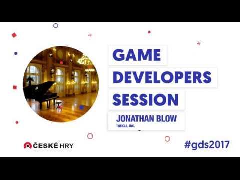 GDS 2017: Jonathan Blow - Keynote