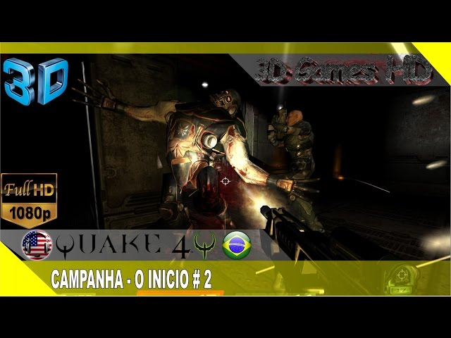 3D Quake 4 Gameplay Campaign - The Beginning # 2 | 1080p Half-SBS