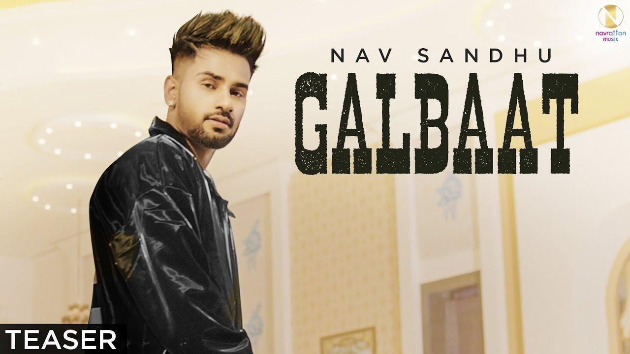 Galbaat (Teaser)  - Nav Sandhu | Upcoming Punjabi Song 2020 | Himansh Verma | Navrattan Music