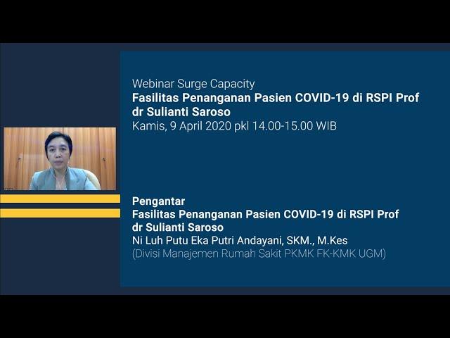 Pengantar Webinar Surge Capacity Fasilitas Penanganan Pasien COVID 19 di RSPI Prof dr Sulianti Saros