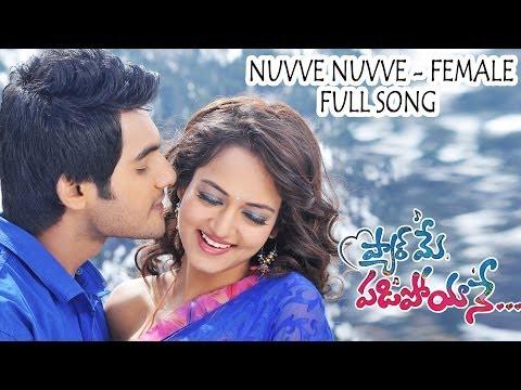 Nuvve Nuvve (Female) Full Song ll  Pyar Mein Padipoyane Movie  ll Aadi, Saanvi.